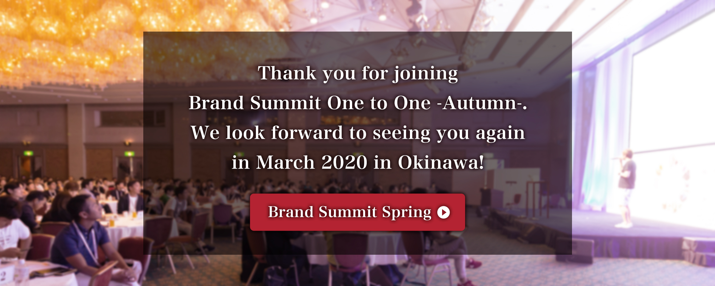Thank you for joining Brand Summit Autumn.